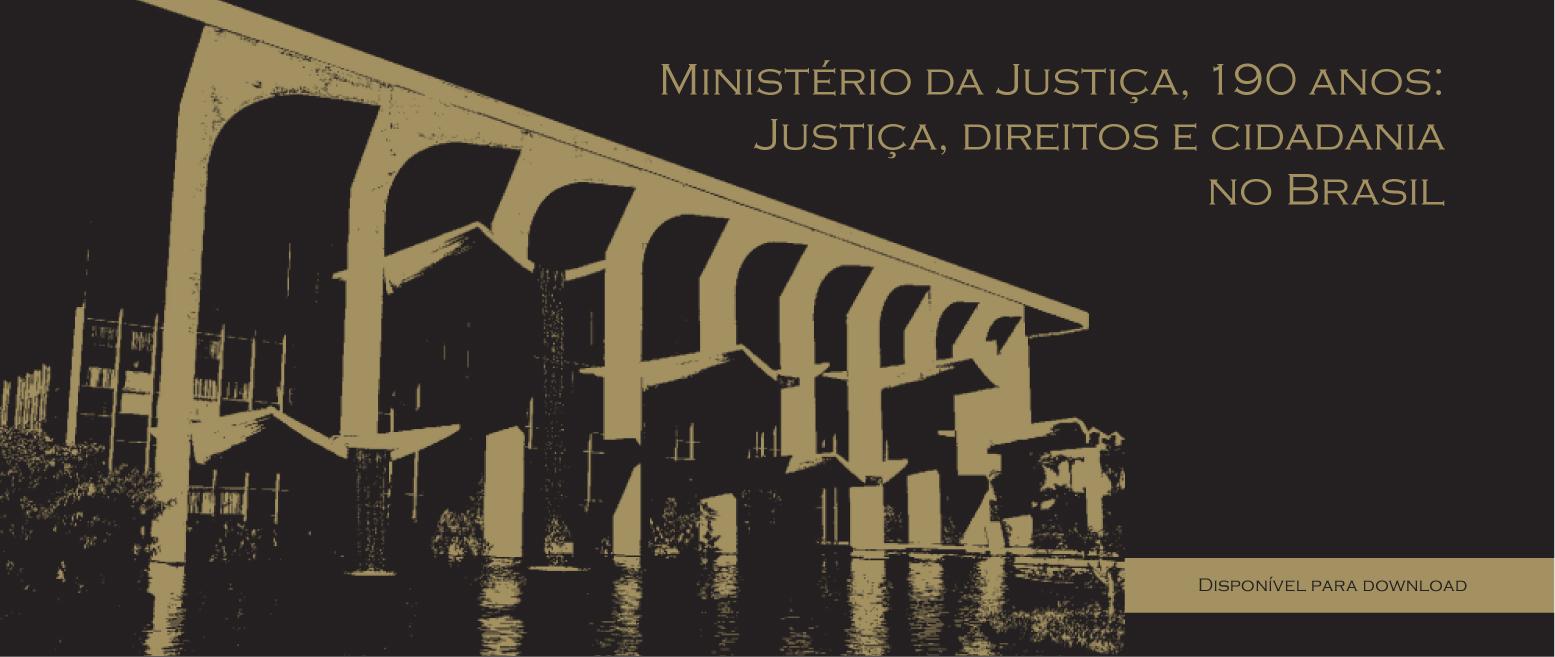 Ministério da Justiça, 190 anos